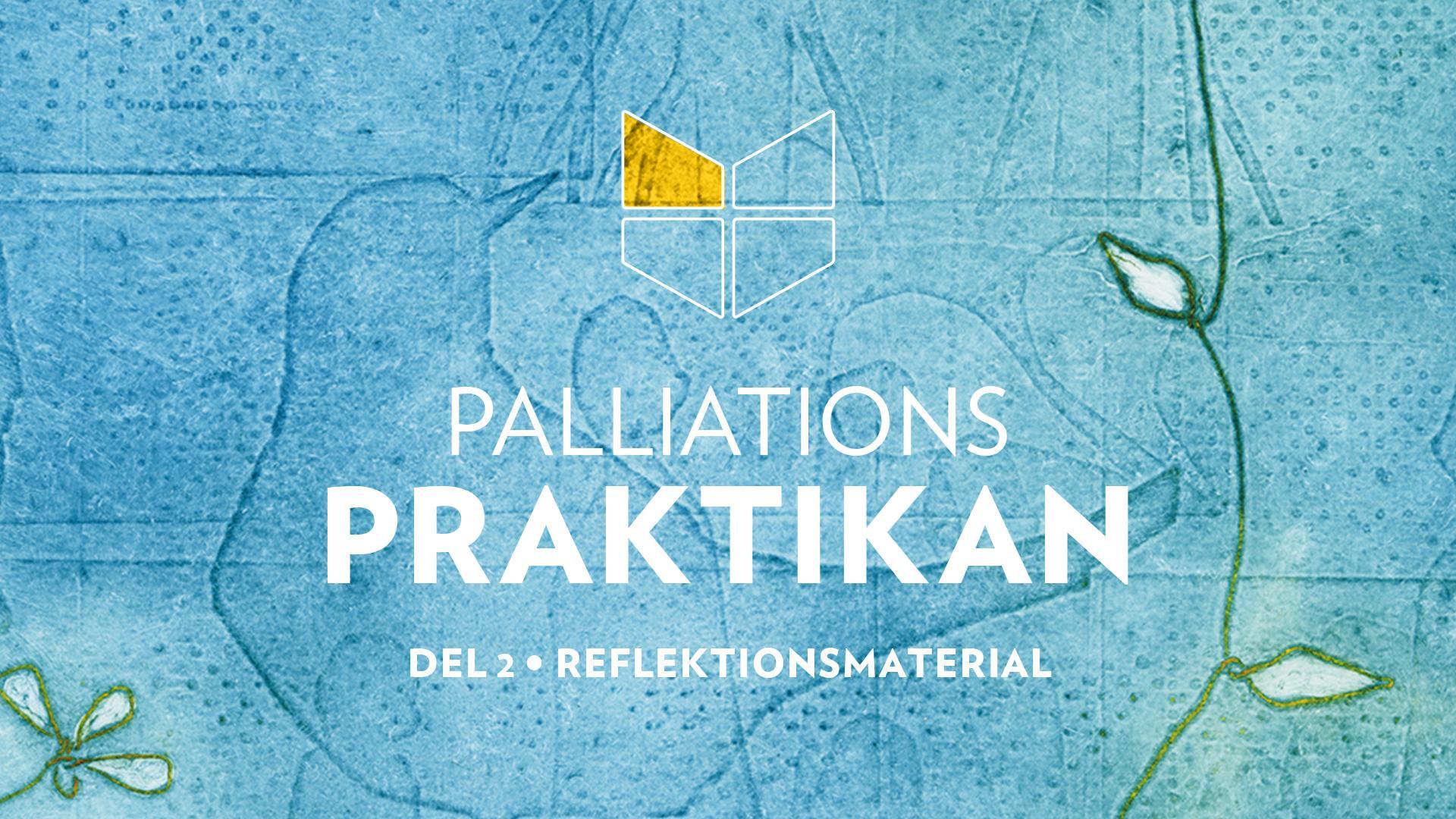 Palliationspraktikan del 2 - Kapitel 11: Karin Thunberg; Hoppet