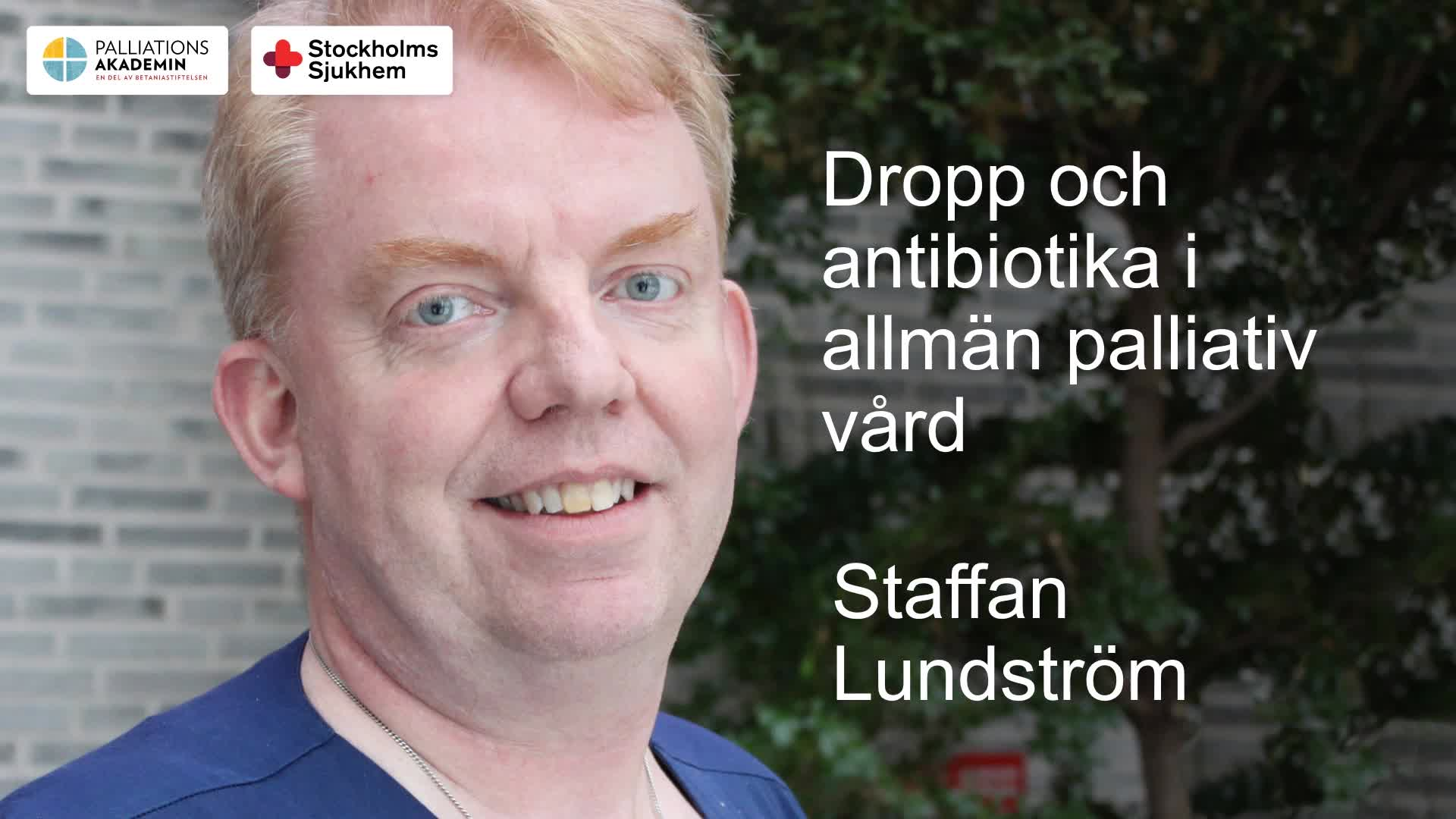 Dropp och antibiotika i palliativ vård